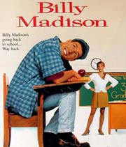 A promo for <i>Billy Madison</i> <br> http://www.movieactors.com/<br>photos-misc/billymadisonsm.jpeg