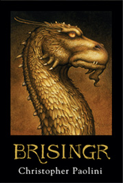 this is the third book, Brisingr (I got this picture from Paolini's web-site: http://www.alagaesia.com/)