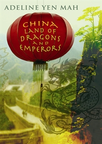 China Land of Dragons and Emperors (https://www.allenandunwin.com/default.aspx?page=397&book=9781741754674)