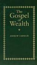 Wealth was later published as the Gospel of Wealt (http://content-1.powells.com/)