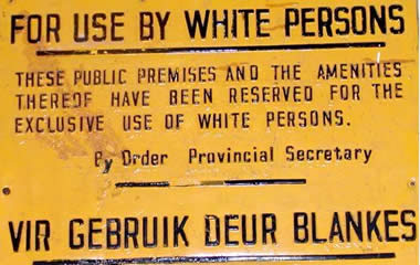Typical sign segregating blacks and whites (www.history.stir.ac.uk/historical-fields/african/index.php)