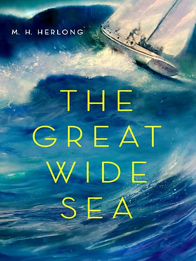 the Great Wide Sea by M.H. Herlong ( http://msbarsu20.pbworks.com/The-Great-Wide-Sea)