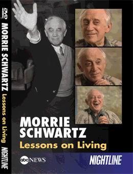 Morrie Schwartz : A Teacher to The Last (www.abcnewsstore.com)