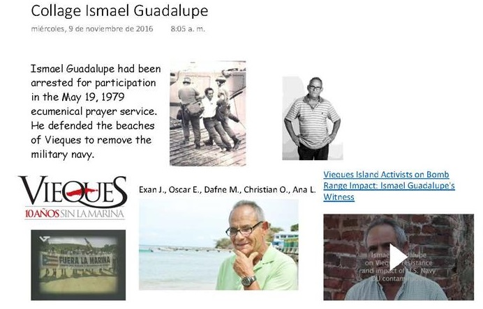 Ismael Guadalupe - Saving Island of Vieques (Collage about his claim (Dafne, Ana, Oscar, Christian and Exan))
