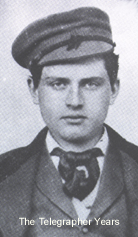 Thomas Edison when he was a telegrapher. (http://www.thomasedison.com/biog.htm)