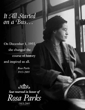 <a href=http://www.samtrans.org/images/Rosa_Parks_seat_reserve_300px.jpg>Rosa Parks </a>